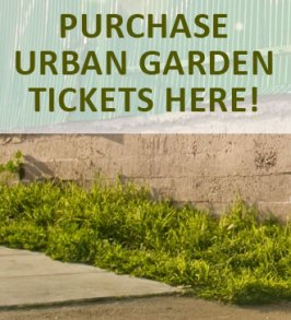 Urban Garden Tickets On Sale!
